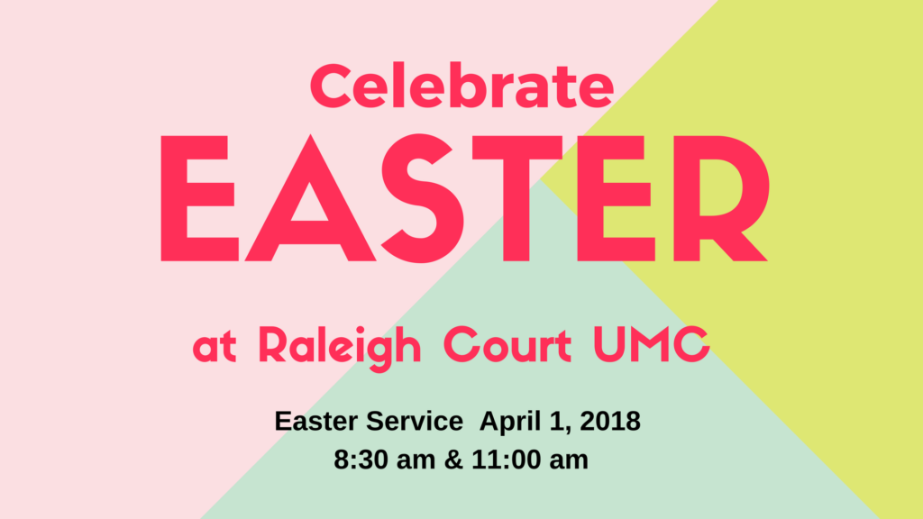Easter At Raleigh Court Umc Raleigh Court United Methodist Church